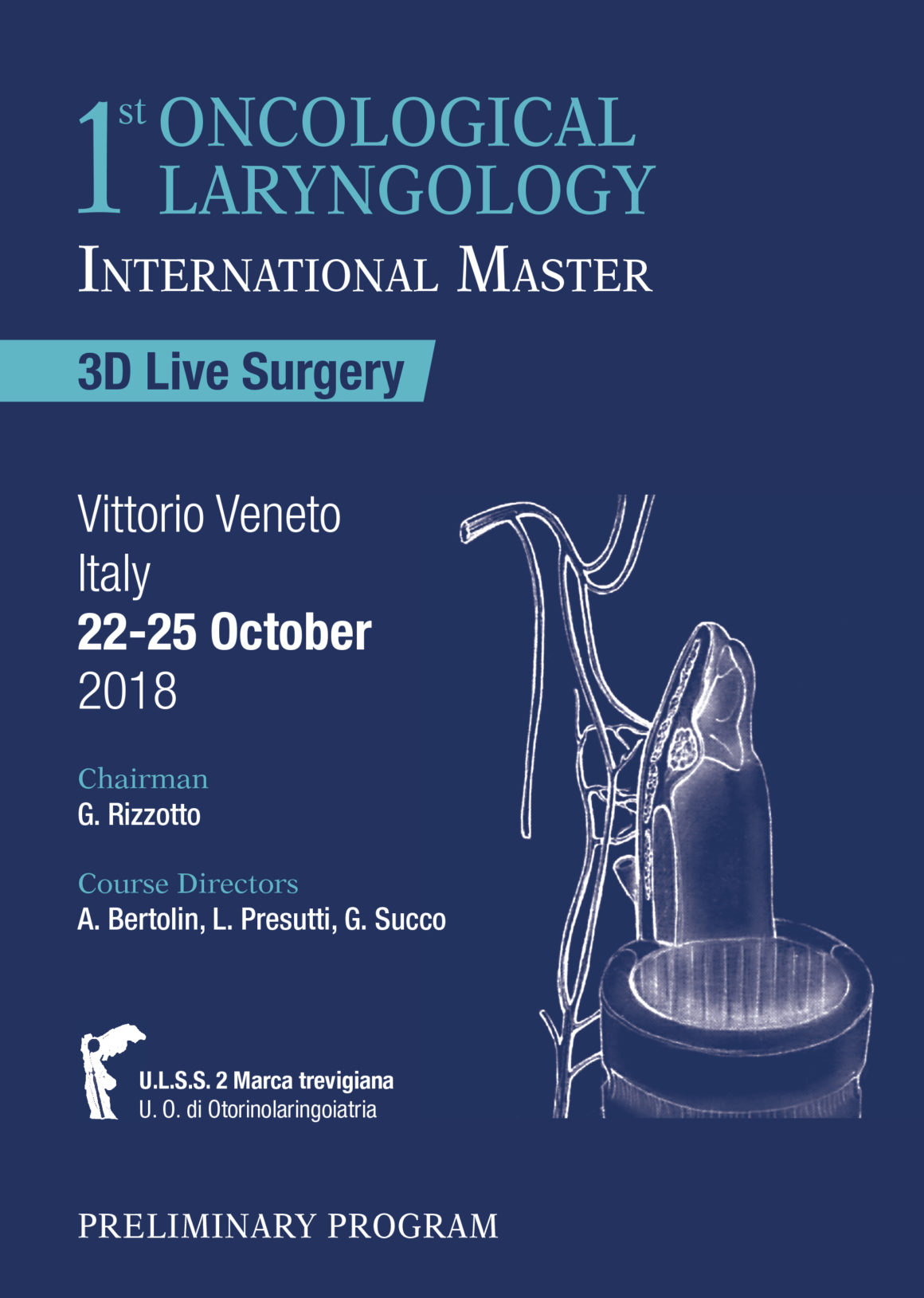 First oncological laryngology international master – Vittorio Veneto – Dal 22 al 25 Ottobre 2018