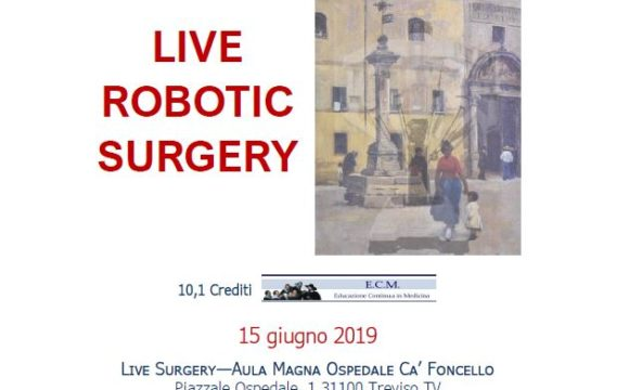 Live Robotic Surgery – Treviso – 15 Giugno 2019