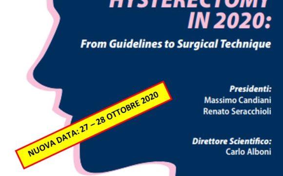HYSTERECTOMY IN 2020: From Guidelines to Surgical Technique – Azienda Ospedaliera di Modena – 27-28 Ottobre 2020 NUOVA DATA
