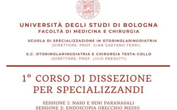 UNIVERSITA' DEGLI STUDI DI BOLOGNA – 1° CORSO DI DISSEZIONE PER SPECIALIZZANDI – Sala anatomica G. Mazzotti – 6-7 e 13-14 Febbraio 2021