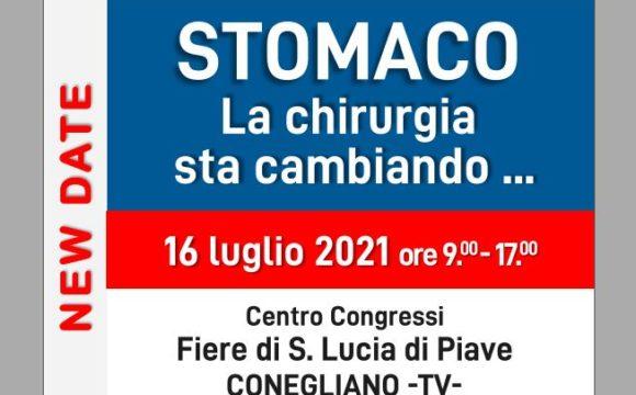 STOMACO – LA CHIRURGIA STA CAMBIANDO… – Centro Congressi Fiere di S.Lucia di Piave – Conegliano – 16 Luglio 2021