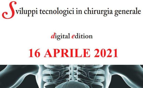 SPIGC – SVILUPPI TECNOLOGICI IN CHIRURGIA GENERALE – Digital Edition – 16 Aprile 2021