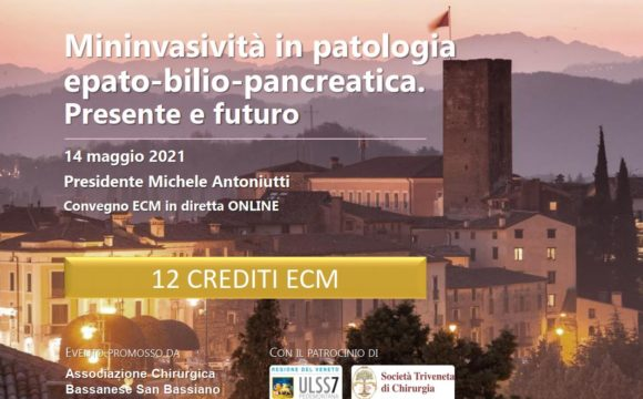 MININVASIVITA' IN PATOLOGIA EPATO-BILIO-PANCREATICA. PRESENTE E FUTURO – Convegno Online – 14 Maggio 2021