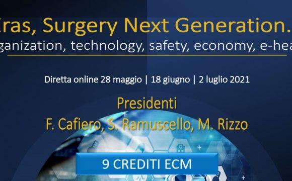 ERAS, SURGERY NEXT GENERATION.IT – Diretta Online – 28 Maggio / 18 Giugno / 02 Luglio 2021